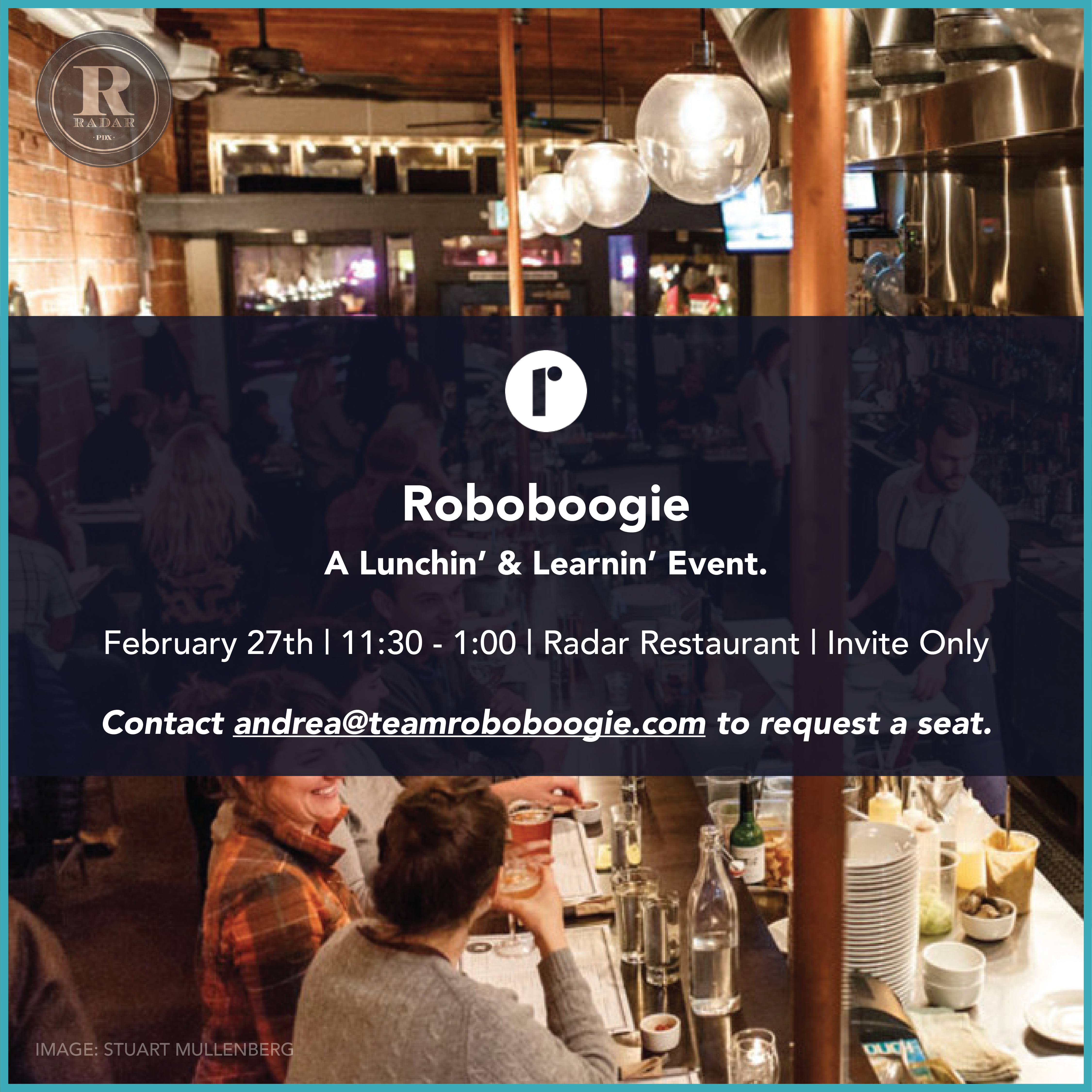 Roboboogie + Radar: A Lunchin' & Learnin' Event